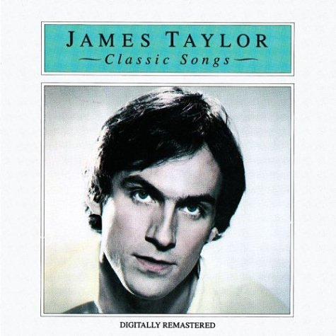 James Taylor: Classic Songs