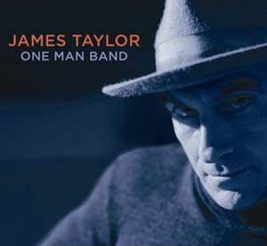James Taylor: One Man Band CD/DVD