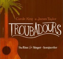 Troubadours: The Rise of the Singer-Songwriter CD/DVD